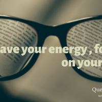 Save your energy and focus on yourself