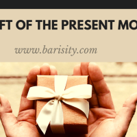 The gift of the present moment
