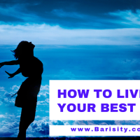 How to live your best life